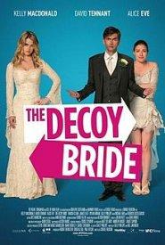 aupload.wikimedia.org_wikipedia_en_thumb_f_fb_Decoy_bride_poster.jpg_220px_Decoy_bride_poster.jpg
