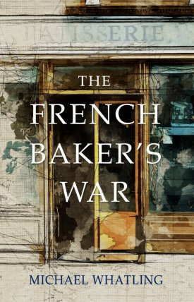 FrenchBakersWar_Cover_Sm.jpg